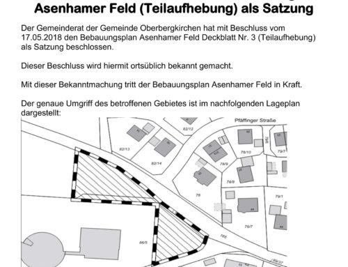 Satzungsbeschluss Bebauungsplan Asenhamer Feld, Oberbergkirchen