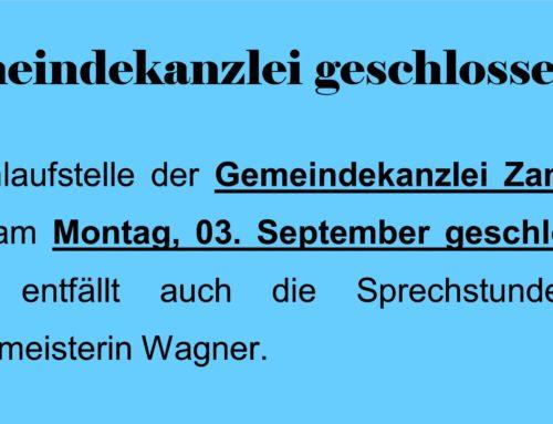 Gemeindekanzlei Zangberg geschlossen