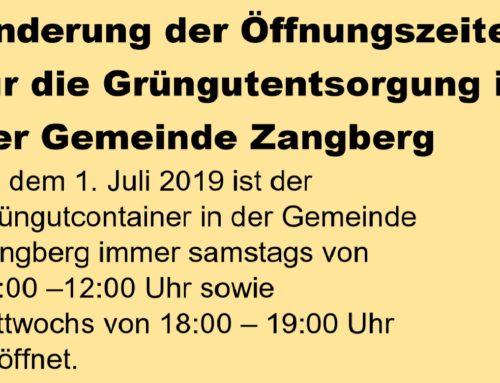 Änderung der Öffnungszeiten für die Grüngutentsorgung in der Gemeinde Zangberg