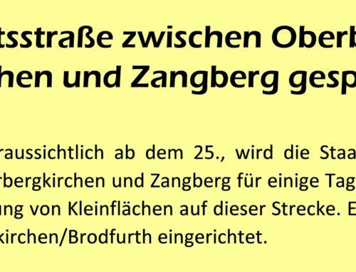 Staatsstraße zwischen Oberbergkirchen und Zangberg gesperrt