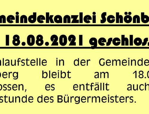 Gemeindekanzlei Schönberg am 18.08.2021 geschlossen